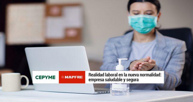 cepyme-mapfre-analizan-claves-empresa-saludable-segura-nueva-normalidad