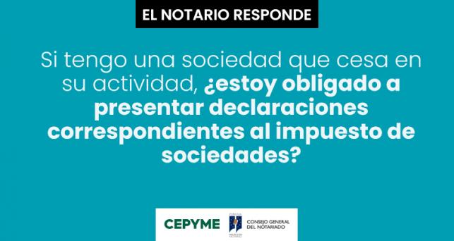 sociedad-cesa-actividad-presentar-declaraciones-impuesto-sociedades